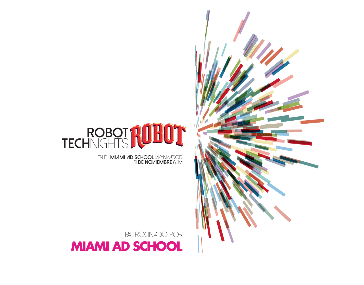 Robot Technights en el Miami Ad School